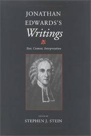 Jonathan Edwards's Writings : Text, Context, Interpretation / edited by Stephen J. Stein