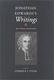 Jonathan Edwards's Writings : Text, Context, Interpretation / edited by Stephen J. Stein