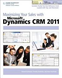 Maximizing your sales with Microsoft Dynamics CRM 2011.