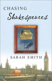 CHASING SHAKESPEARES: A Novel
