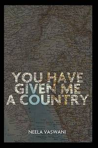 You Have Given Me a Country: A Memoir