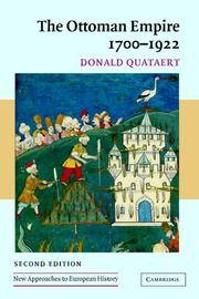 The Ottoman Empire, 1700-1922 (New Approaches to European History) by  Donald Quataert - Paperback - Second Edition - 2010 - from House of Our Own (SKU: 005817)