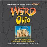 image of Weird Ohio: Your Travel Guide to Ohio's Local Legends and Best Kept Secrets