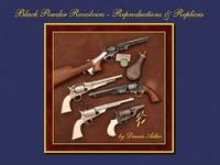 Black Powder Revolvers - Reproductions & Replicas by Dennis Adler - Hardcover - 2008-10-01 - from Ergodebooks (SKU: DADAX188676882X)