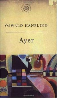 A.J. Ayer: Analysing What We Mean (Great Philosophers)