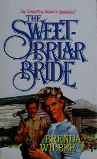 THE SWEET-BRIAR BRIDE