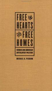 Free Hearts and Free Homes Gender and American Antislavery Politics