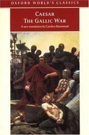 THE GALLIC WAR BY CAESAR