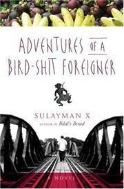 Adventures of a Bird-Shit Foreigner