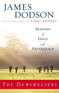 The Dewsweepers: Seasons of Golf and Friendship