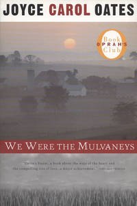 We Were The Mulvaneys by  Joyce Carol Oates - Paperback - January 2001 - from Rediscovered Books (SKU: 308774)