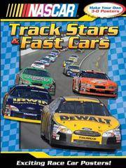 NASCAR Tracks Stars and Fast Cars (3-D Poster Book)