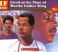 . . . If You Lived at the Time of Martin Luther King