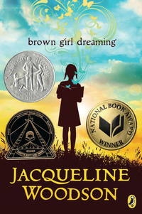 Brown Girl Dreaming by Jacqueline Woodson - October 2016