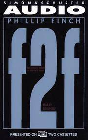 F2f the Ultimate Thriller of High-Tech Terror: The Ultimate Thriller of High-Tech Terror