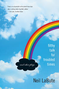 Filthy Talk for Troubled Times: And Other Plays