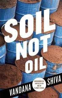 Soil Not Oil