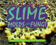 Slime, Molds and Fungi (Nature Close-Up)