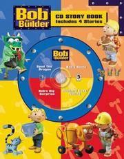 Bob The Builder Cd Story Book 4-In-1 (Bob the Builder Cd Story Book 4-In-1 Audio CD Read-Along) stories: Spud the Dragon, Bob's Boots, Richard goes Fishing, Bob's Big Surprise