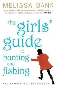 Girls' Guide to Hunting and Fishing by Melissa Bank - Paperback - 2000-07-07 - from Books Express and Biblio.co.uk