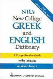 NTC's new college Greek and English dictionary. Compiled by Paul Nathanail