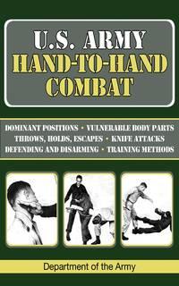 U. S. Army Hand-to-Hand Combat