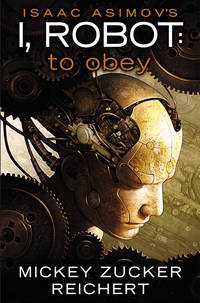 I ROBOT: TO OBEY