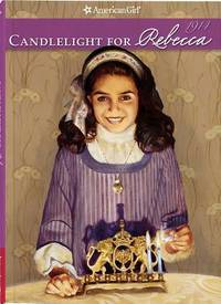 Candlelight for Rebecca (American Girl Collection)