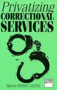 Privatizing Correctional Services