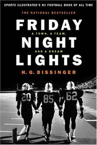 image of Friday Night Lights (gift): A Town, A Team And A Dream