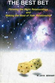 BEST BET: Forming The Right Relationships & Making The Most Of Your Relationship