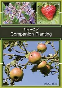 The A - Z of Companion Planting