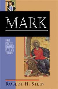 image of Mark  [Baker Exegetical Commentary on the New Testament]