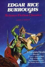 Edgar Rice Burroughs Science Fiction Classics: Pellucidar, Thuvia Maid of Mars, Tanar of...