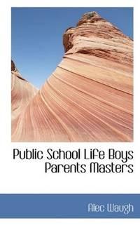 Public School Life Boys Parents Masters