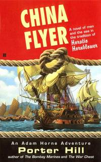 China Flyer by  Porter Hill - Paperback - 1987 - from Garfield Books and Biblio.com