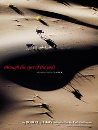 Through the Eyes of the Gods: An Aerial Vision of Africa [Hardcover] Haas, Bobby