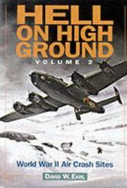 Hell on High Ground: World War II Air Crash Sites
