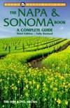 Napa & Sonoma Book:  A Complete Guide, The