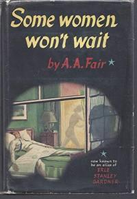Some Women Won't Wait