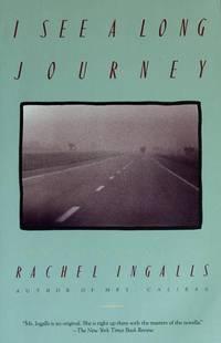 image of I SEE A LONG JOURNEY  Three Novellas