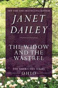 The Widow and the Wastrel (The Americana Series (35))