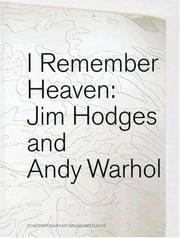 I Remember Heaven: Jim Hodges and Andy Warhol by Jose Munoz - Hardcover - April 2007 - from Dunaway Books and Biblio.com