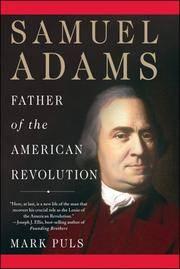 Samuel Adams : Father of the American Revolution