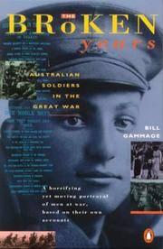 The Broken Years: Australian Soldiers in the Great War