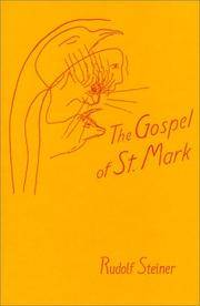 Gospel of St. Mark: A Cycle of Ten Lectures by  Rudolf. Translated by Conrad Mainzer. Edited by Stewart C. Easton Steiner - Paperback - 1986 - from Crane's Bill Books (SKU: 09894)