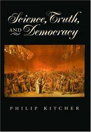 Science, Truth, and Democracy (Oxford Studies in the Philosophy of Science)