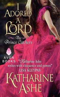 I Adored a Lord : The Prince Catchers