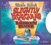 Uncle John's Slightly Irregualr Bathroom Reader