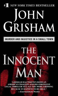 Innocent Man, The by  John Grisham - Paperback - 2007 - from Squirreled Away Books and Biblio.com